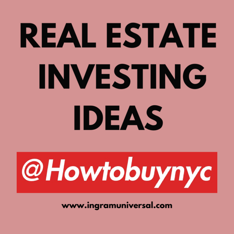 @howtobuynyc is a slogan used by ingramuniversal that promotes education on real estate and buying properties.